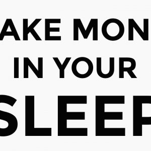 5 EASIEST Ways To Make Money In Your Sleep in 2021