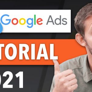 COMPLETE Google Ads Tutorial For Beginners