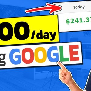 How to Make Money Online for FREE: $200 a Day on Google (2020)