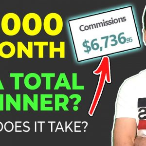 How to Start Affiliate Marketing for Beginners $6,000 A MONTH
