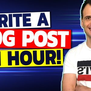 How to Write Blog Content QUICKLY